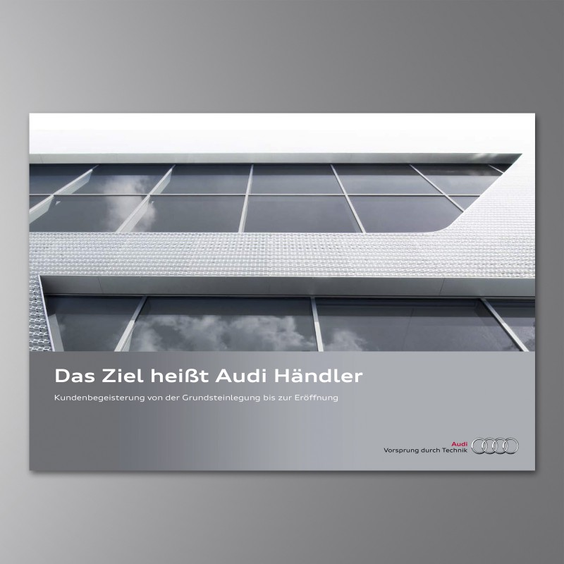 Das Ziel heißt Audi Händler